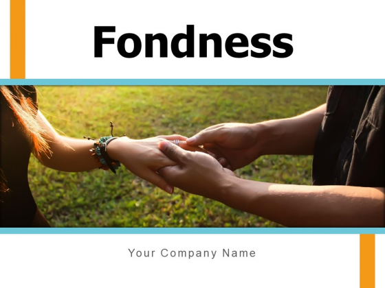 Fondness Heart Symbol Insightful Quote Ppt PowerPoint Presentation Complete Deck