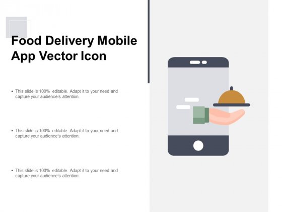 Food Delivery Mobile App Vector Icon Ppt PowerPoint Presentation Layouts Infographic Template