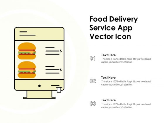 Food Delivery Service App Vector Icon Ppt PowerPoint Presentation Infographic Template Gallery