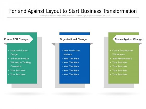 For_And_Against_Layout_To_Start_Business_Transformation_Ppt_PowerPoint_Presentation_File_Vector_PDF_Slide_1