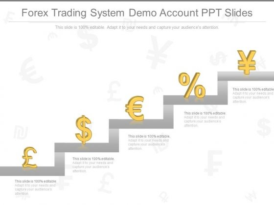 Forex Trading System Demo Account Ppt Slides