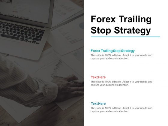 Forex Trailing Stop Strategy Ppt PowerPoint Presentation Portfolio Graphics Download Cpb Pdf