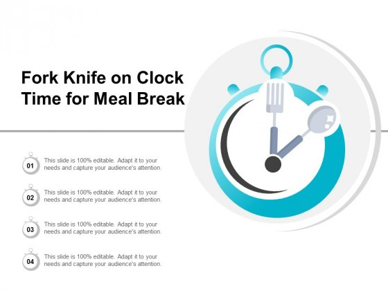 Fork Knife On Clock Time For Meal Break Ppt PowerPoint Presentation Icon Tips
