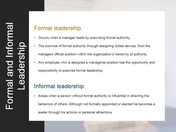Formal And Informal Leadership Ppt PowerPoint Presentation Backgrounds