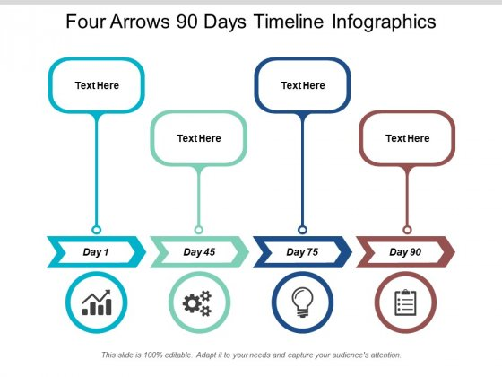 Four Arrows 90 Days Timeline Infographics Ppt PowerPoint Presentation Slides Aids