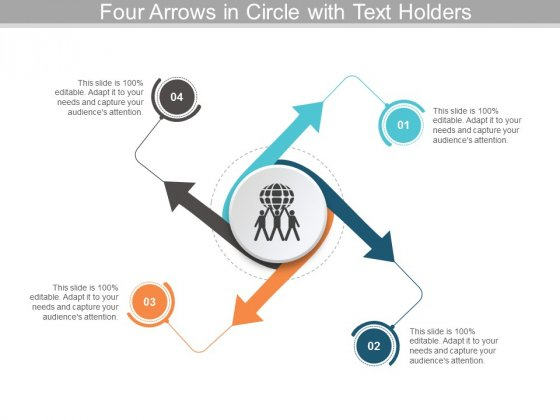Four Arrows In Circle With Text Holders Ppt Powerpoint Presentation Portfolio Format Ideas