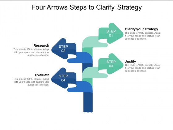 Four Arrows Steps To Clarify Strategy Ppt PowerPoint Presentation Outline Graphics Example