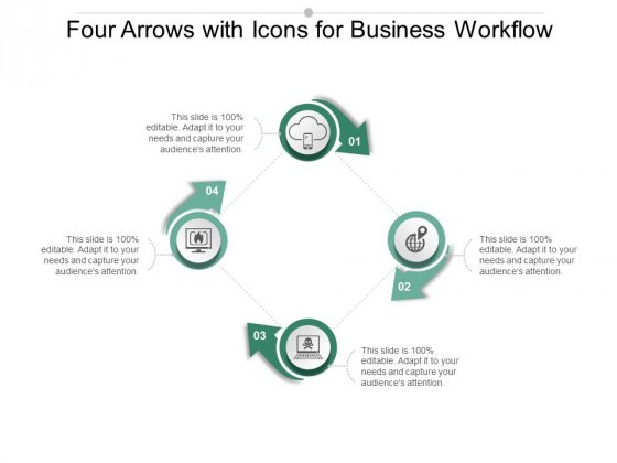 Four Arrows With Icons For Business Workflow Ppt Powerpoint Presentation Model File Formats