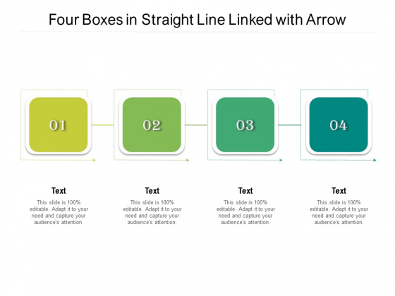 Four Boxes In Straight Line Linked With Arrow Ppt PowerPoint Presentation Pictures Smartart PDF