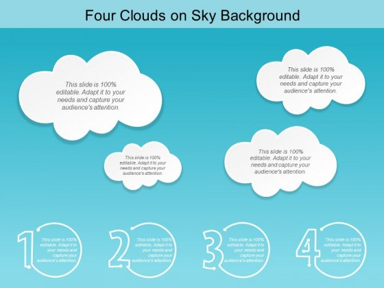 Four Clouds On Sky Background Ppt PowerPoint Presentation Infographic Template Shapes