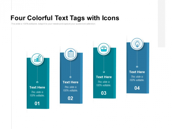 Four Colorful Text Tags With Icons Ppt PowerPoint Presentation Slides Design Templates