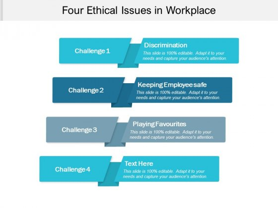 Four Ethical Issues In Workplace Ppt PowerPoint Presentation Summary Influencers