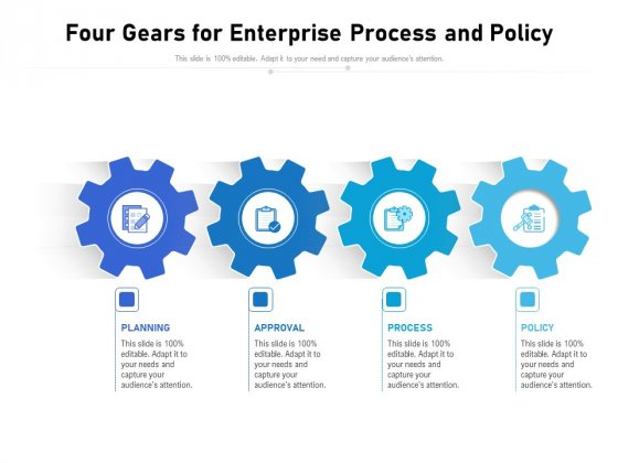 Four Gears For Enterprise Process And Policy Ppt PowerPoint Presentation Professional Infographics PDF