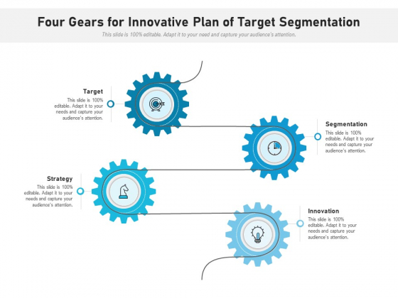 Four Gears For Innovative Plan Of Target Segmentation Ppt PowerPoint Presentation Icon Template PDF