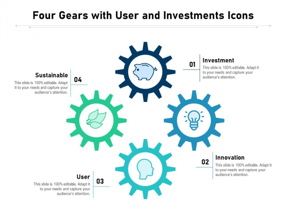 Four Gears With User And Investments Icons Ppt PowerPoint Presentation Visual Aids Backgrounds PDF