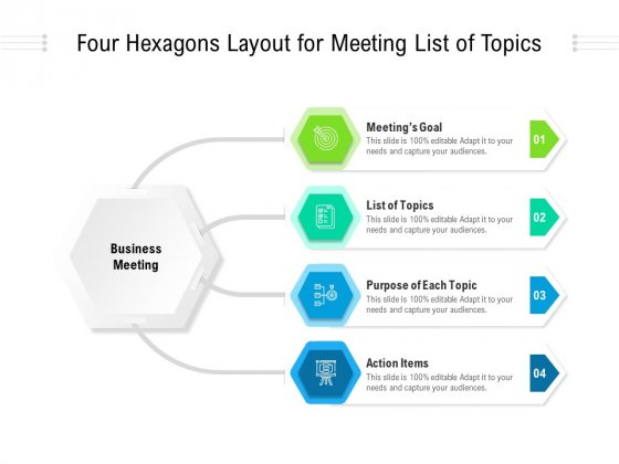 Four_Hexagons_Layout_For_Meeting_List_Of_Topics_Ppt_PowerPoint_Presentation_File_Examples_PDF_Slide_1