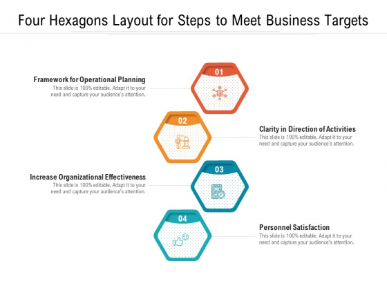 Four_Hexagons_Layout_For_Steps_To_Meet_Business_Targets_Ppt_PowerPoint_Presentation_Gallery_Example_File_PDF_Slide_1
