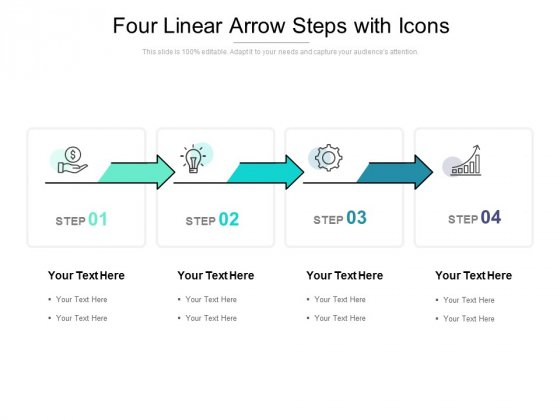 Four Linear Arrow Steps With Icons Ppt PowerPoint Presentation Designs