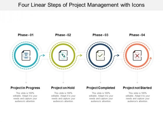 Four Linear Steps Of Project Management With Icons Ppt PowerPoint Presentation Icon Deck