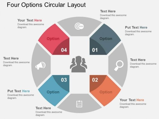 Four Options Circular Layout Powerpoint Templates