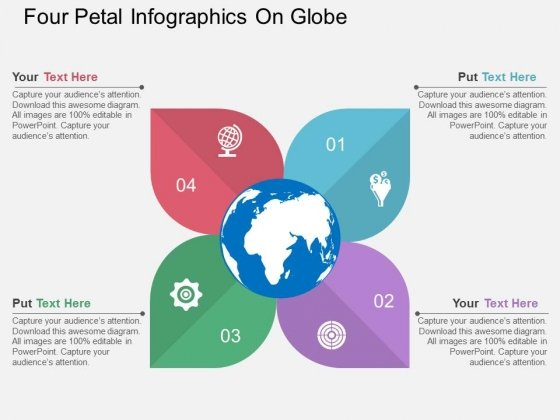 Four Petal Infographics On Globe Powerpoint Template