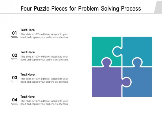 Four Puzzle Pieces For Problem Solving Process Ppt PowerPoint Presentation Gallery Background Designs PDF