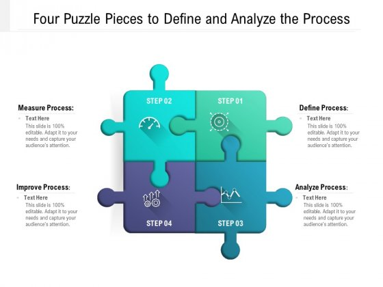 Four Puzzle Pieces To Define And Analyze The Process Ppt PowerPoint Presentation Outline Icon PDF