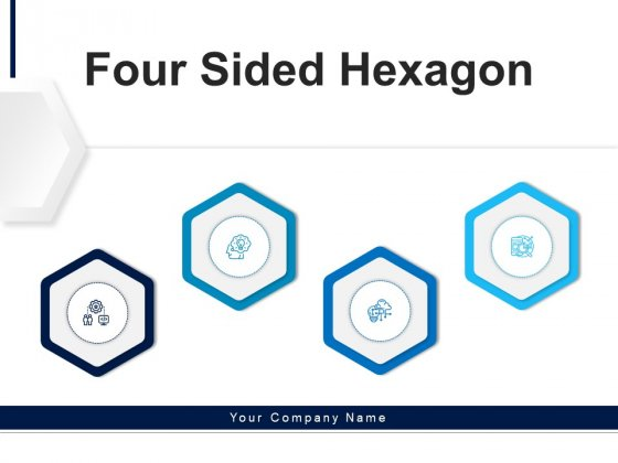 Four Sided Hexagon Process Communications Ppt PowerPoint Presentation Complete Deck
