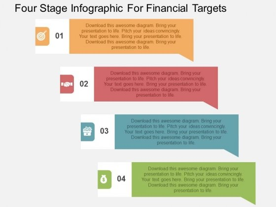 Four Stage Infographic For Financial Targets Powerpoint Templates