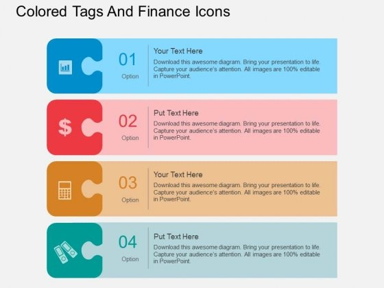 Four Staged Colored Tags And Finance Icons Powerpoint Template