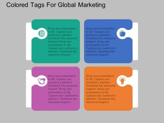 Four Staged Colored Tags For Global Marketing Powerpoint Template