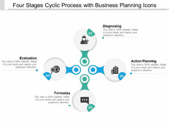 Four Stages Cyclic Process With Business Planning Icons Ppt Powerpoint Presentation Graphics