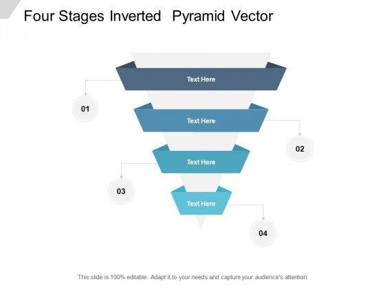 Four Stages Inverted Pyramid Vector Ppt PowerPoint Presentation Outline Show