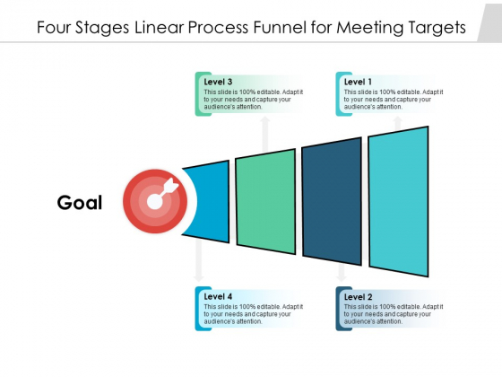 Four Stages Linear Process Funnel For Meeting Targets Ppt PowerPoint Presentation Inspiration Guide PDF
