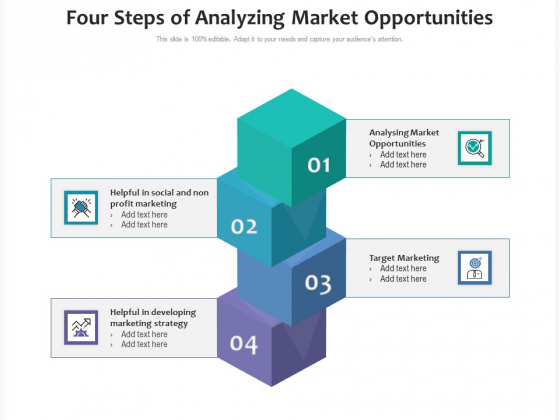 Four Steps Of Analyzing Market Opportunities Ppt PowerPoint Presentation File Visuals PDF