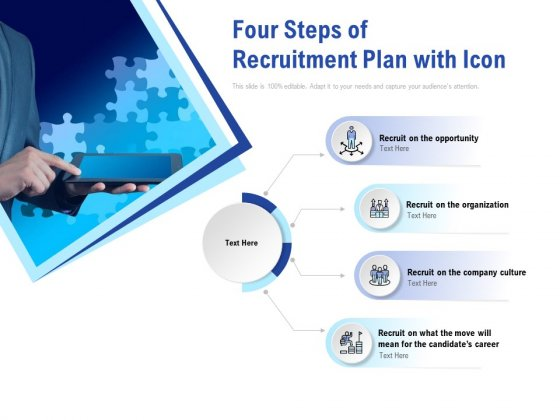 Four Steps Of Recruitment Plan With Icon Ppt PowerPoint Presentation File Templates