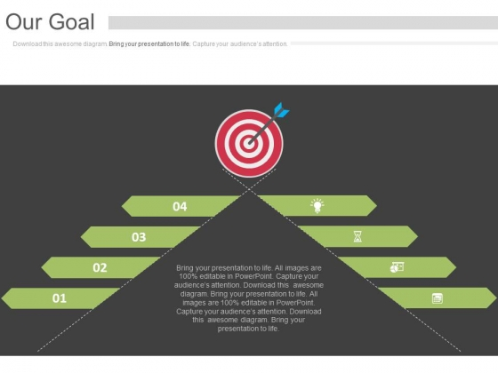 Four Steps Our Goal Infographic Design Powerpoint Slides