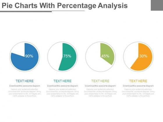 Four Steps Pie Charts For Financial Analysis Powerpoint Slides