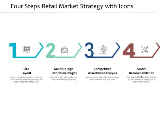 Four Steps Retail Market Strategy With Icons Ppt PowerPoint Presentation Inspiration Designs