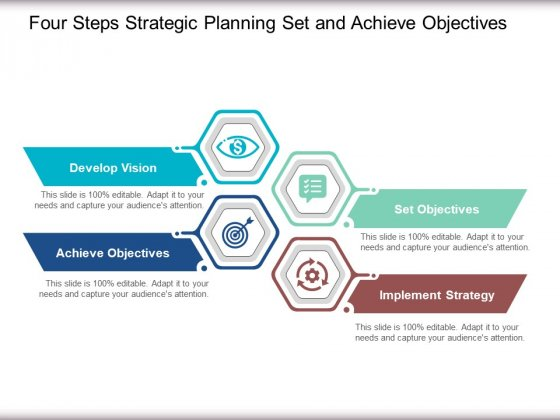 Four Steps Strategic Planning Set And Achieve Objectives Ppt Powerpoint Presentation Show Visual Aids