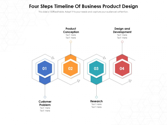 Four Steps Timeline Of Business Product Design Ppt PowerPoint Presentation File Templates PDF