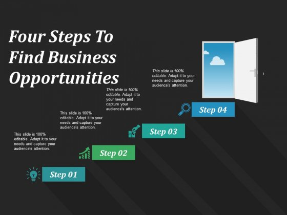 Four Steps To Find Business Opportunities Ppt PowerPoint Presentation Infographics Background