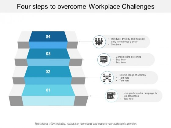 Four Steps To Overcome Workplace Challenges Ppt Powerpoint Presentation Layouts Layout