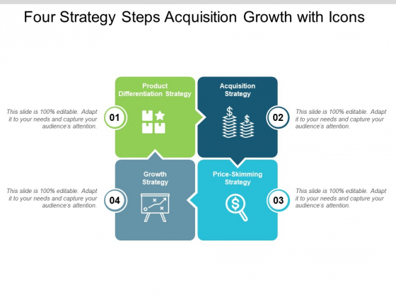 Four Strategy Steps Acquisition Growth With Icons Ppt PowerPoint Presentation Show Slide Download