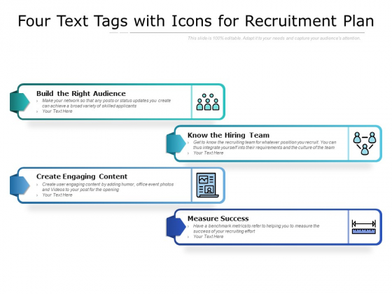 Four Text Tags With Icons For Recruitment Plan Ppt PowerPoint Presentation Show