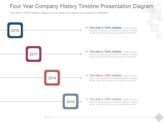 Four Year Company History Timeline Ppt PowerPoint Presentation Picture