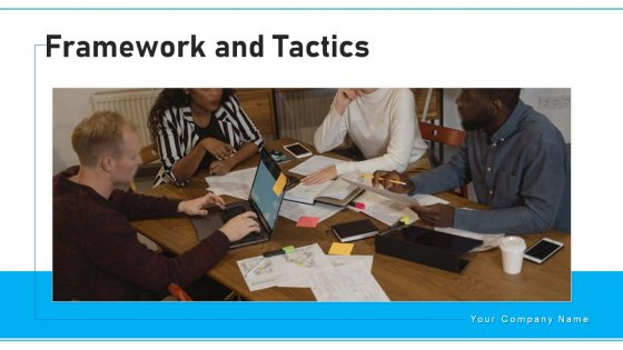 Framework And Tactics Mission Vision Ppt PowerPoint Presentation Complete Deck With Slides