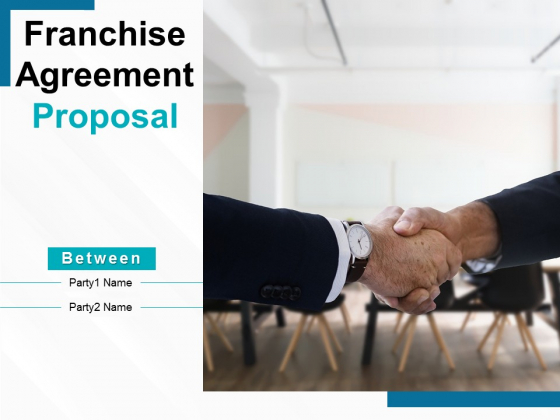 Franchise Agreement Proposal Ppt PowerPoint Presentation Complete Deck With Slides