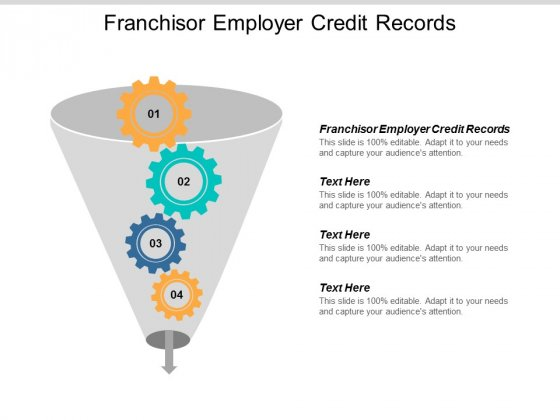 Franchisor Employer Credit Records Ppt PowerPoint Presentation Inspiration Graphics Template Cpb