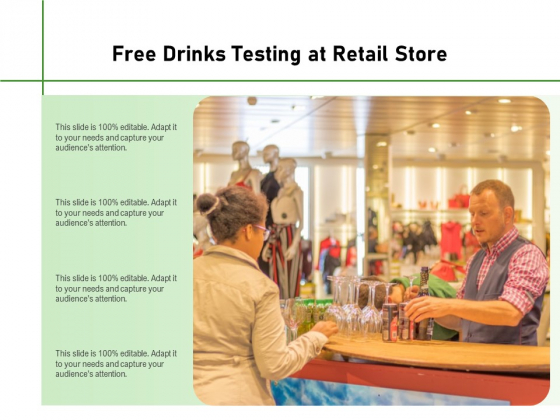 Free Drinks Testing At Retail Store Ppt PowerPoint Presentation Gallery Samples PDF